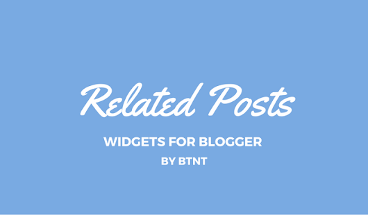 Awesome Related Post Widget for Blogger