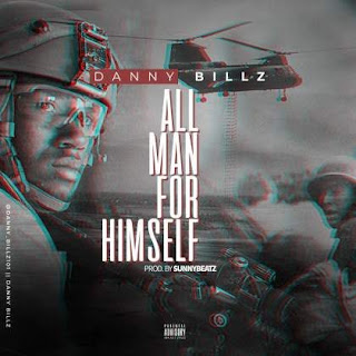 Music : All for Man Himself - Danny Billz