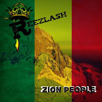 REEZLASH - Zion People (Single 2016)