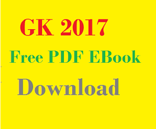 General Knowledge (GK) 2017  Free PDF EBook Download