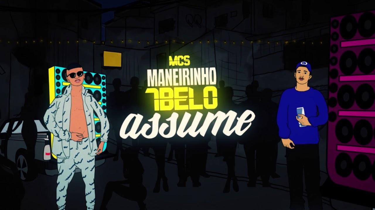 Baixar Assume - MC Maneirinho e MC 7Belo Mp3