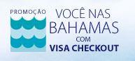 Promoção Você nas Bahamas com Visa Checkout