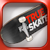 True Skate v1.3.27 MOD APK (Unlimite Money/Free Shopping) [Latest]