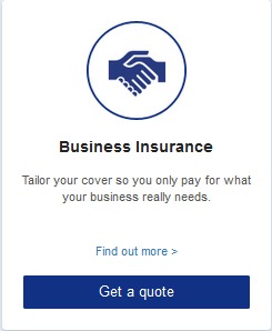 Business Insurance  Tailor your cover so you only pay for what your business really needs.
