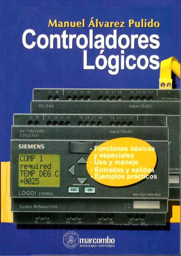 Controladores lógicos – Manuel Álvarez Pulido