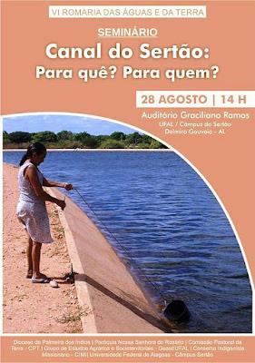 Delmiro Gouveia sedia  Seminário Canal do Sertão: Para quê? Para quem? dia 28 de agosto