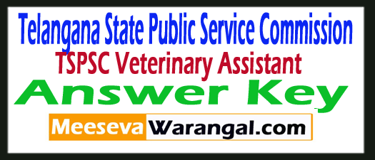 TSPSC Veterinary Assistant Answer Key 2017