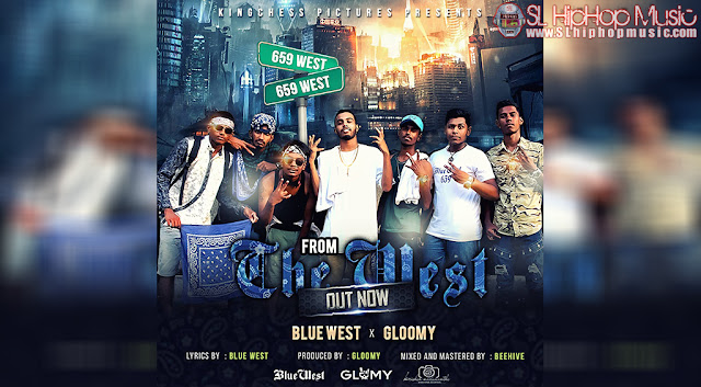 Audio, Beehive, Blue West, Gloomy, Sinhala Rap, sl hiphop,