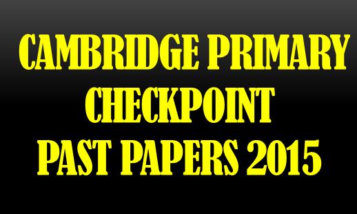 Cambridge primary checkpoint specimen papers 2015