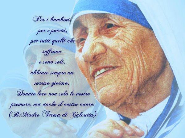 Auguri Matrimonio Madre Teresa : Frasi madre teresa di calcutta per bambini