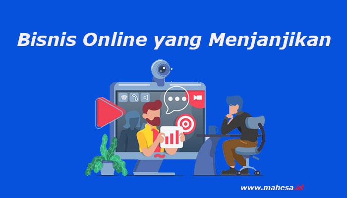 Bisnis Online yang Menjanjikan Tahun Ini