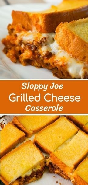 Sloppy Joe Grilled Cheese Casserole