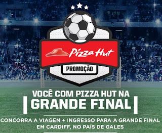 Cadastrar Promoção Pizza Hut 2017 Final UEFA Champions League