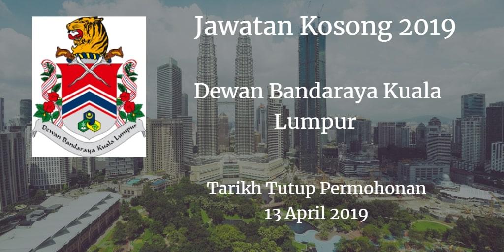 Jawatan Kosong DBKL 13 April 2019