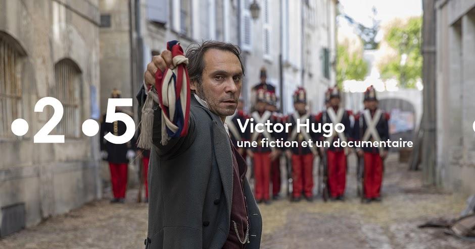 Mini Serie Et Grande Soiree Victor Hugo Ennemi D Etat Avec