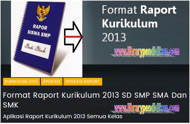 Aplikasi Raport K13 Kemdikbud Untuk Sd Smp Sma Dan Smk Terbaru Library Pendidikan