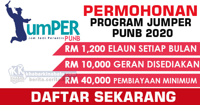 JUMPER START UP PUNB 2020   Elaun Bulanan RM1,200, Geran RM10,000, Pembiayaan Minimum RM40,000