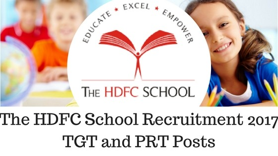 TGT and PRT Recruitment in The HDFC School