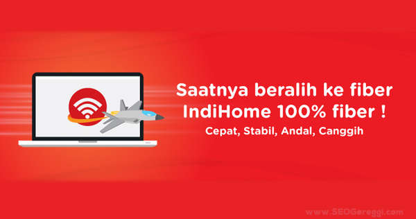 Paket Internet Unlimited IndiHome Fiber Optik