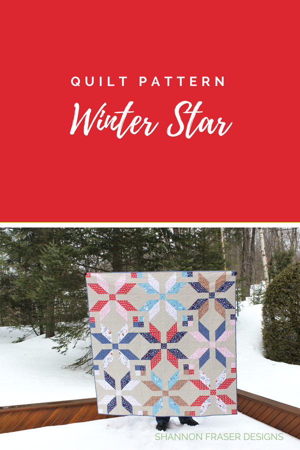Winter Star Quilt Pattern | Shannon Fraser Designs | #easyquiltpattern
