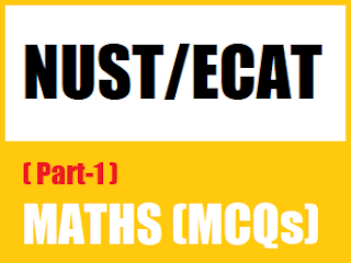 11th Class Maths MCQs Entry Test Level MCQs for NUST NET  - EducatedZone