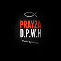 iTunes MP3/AAC Download - D.P.W.H by Tha Prayza - stream album free on top digital music platforms online | The Indie Music Board by Skunk Radio Live (SRL Networks London Music PR) - Monday, 15 April, 2019