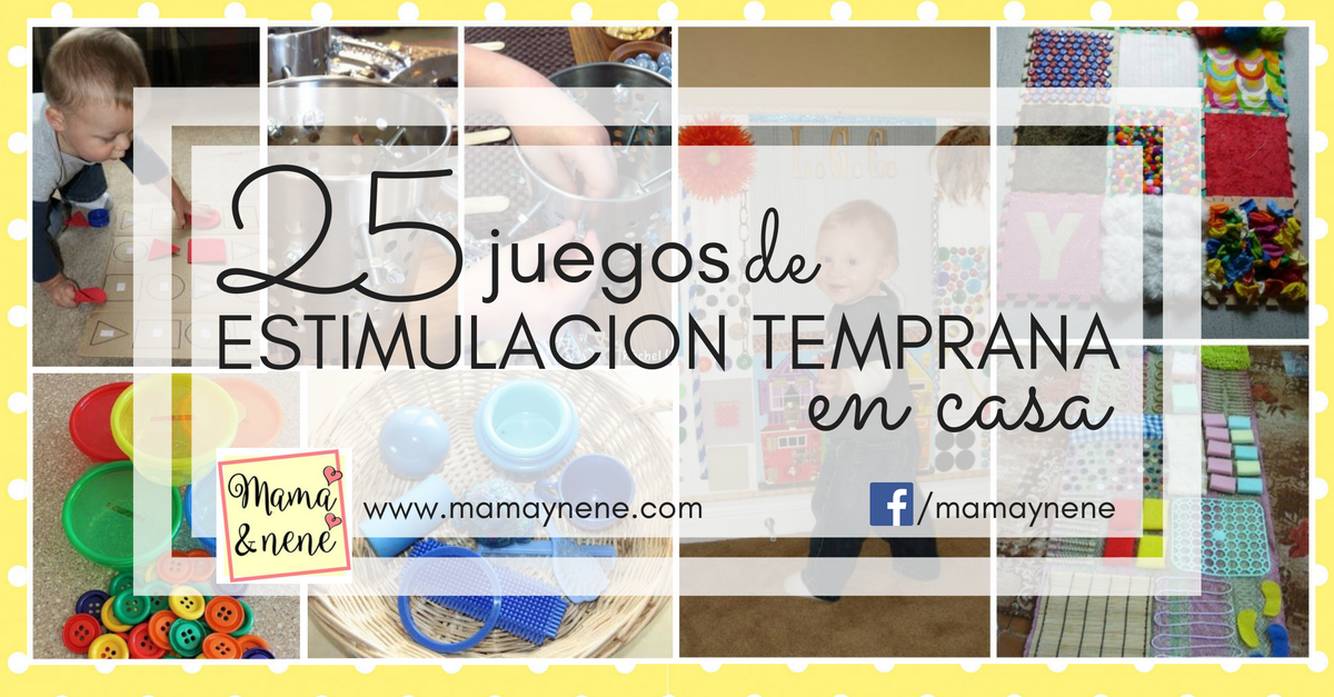 25 juegos de Estimulación temprana en casa | Mamá&nené - Maternidad ...