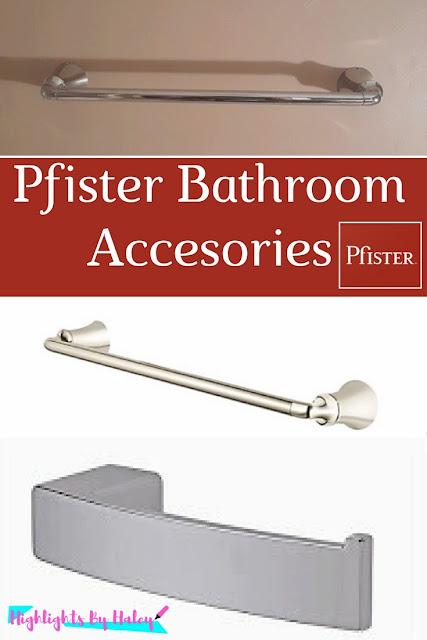 Pfister Bathroom Accesories