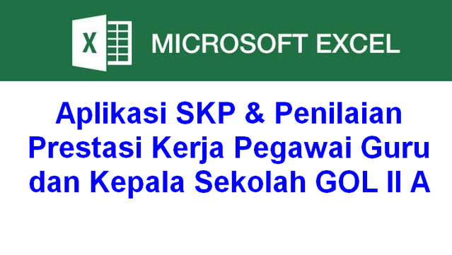 Aplikasi SKP & Penilaian Prestasi Kerja Pegawai Guru dan Kepala Sekolah GOL II A