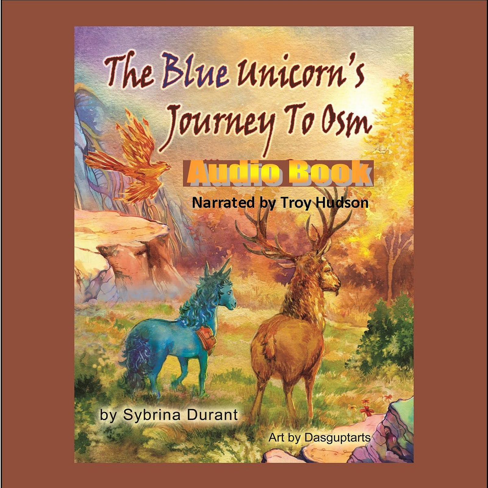 Audio Book - The Blue Unicorn's Journey To Osm