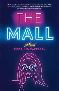 Book Review and GIVEAWAY: The Mall, by Megan McCafferty {ends 8/3}