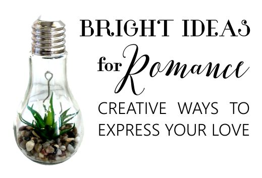 Bright Ideas For Romance Papemelroti Gifts Inspiration Art