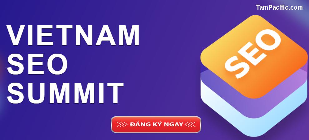 Vietnam SEO Summit - Khai Phá Sức Mạnh SEO