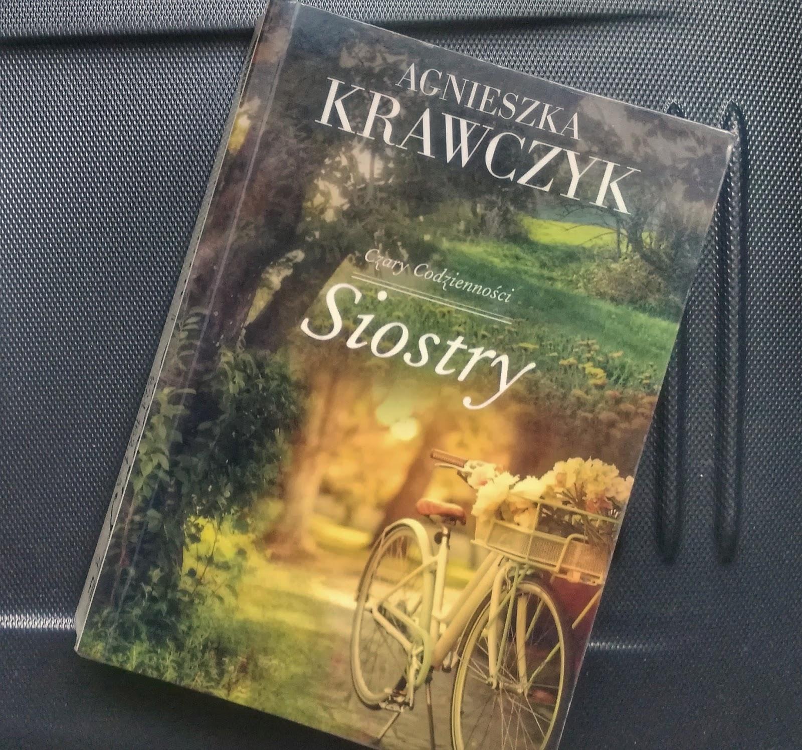 """Agnieszka Krawczyk """"Siostry"""" - recenzja"""