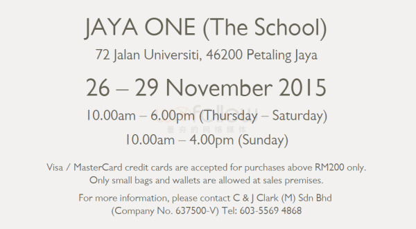 275d6fe9add0ee   Clarks Malaysia Warehouse Sale  促销活动附带条款和条件  – 促销期:  2015年11月26日至29日,直到存货售完即止。 – 此促销活动只在JAYA ONE (The School) 活动 ...