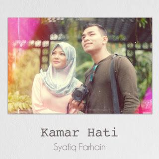Syafiq Farhain - Kamar Hati MP3