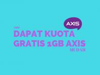 Cara Mendapat Kuota Gratis Axis Terbaru Juni 2018