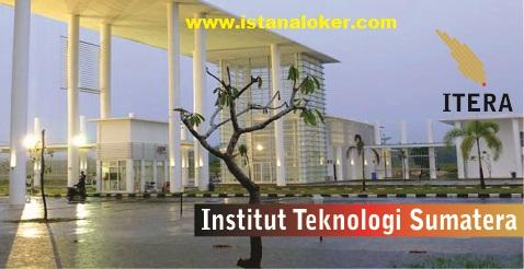 Rekrutmen Dosen NON PNS Institut Teknologi Sumatera (ITERA)
