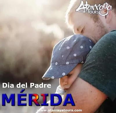 Día del padre en Merida