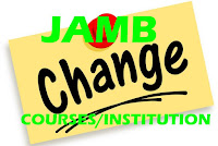 jamb change of course and institution deadline