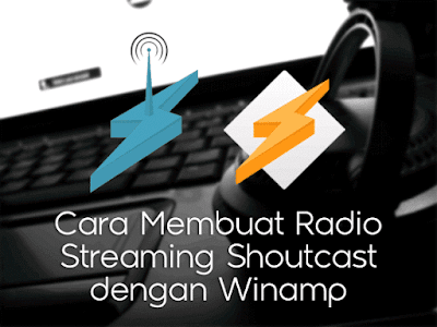 catatanikrom.blogspot.com Cara Membuat Radio Streaming Shoutcast dengan Winamp