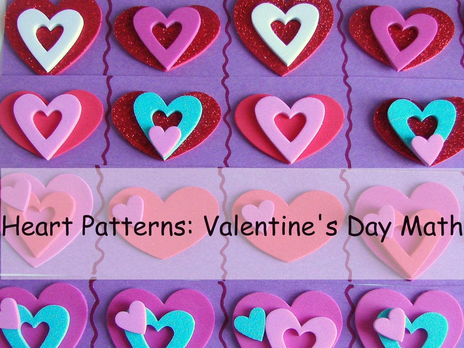 Childhood Beckons Heart Patterns A Valentine S Day Math Activity