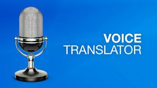 تحميل تطبيق Voice Translator للترجمة لهواتف الاندرويد