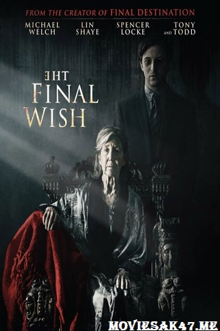 The Final Wish (2019) Full Movie Download in 480p & 720p