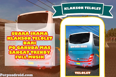 5 Aplikasi Lucu Klakson Telolet Untuk Android