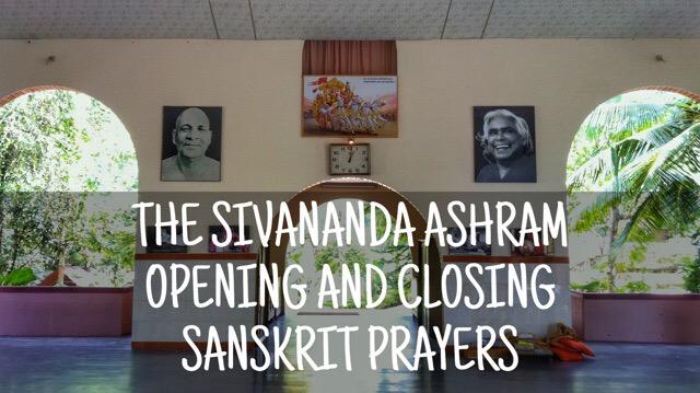 Sivananda Yoga Opening and Closing Prayers