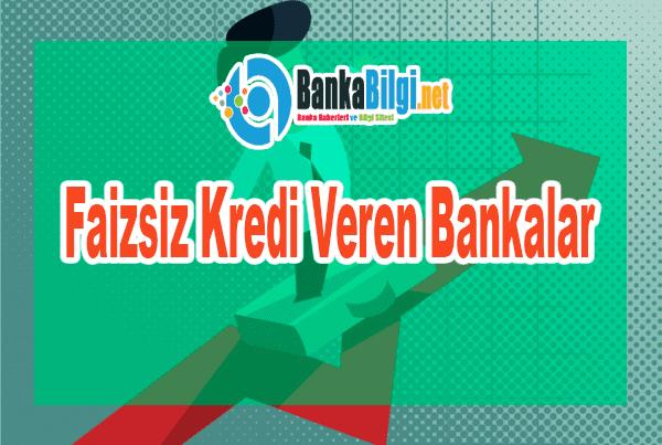 Faizsiz Kredi Veren Banka Varmı