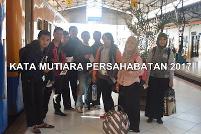 Kata Mutiara Persahabatan 2017