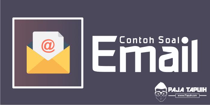 10 Contoh Soal Email Text dan Kunci Jawaban Terbaru