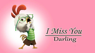 I miss you darling with roaster cartoon pic